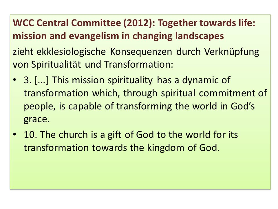 WCC Central Committee (2012): Together towards life: mission and evangelism in changing landscapes