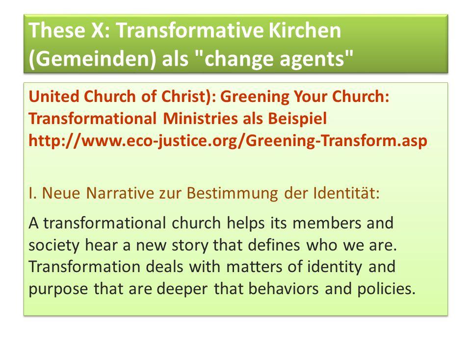These X: Transformative Kirchen (Gemeinden) als change agents