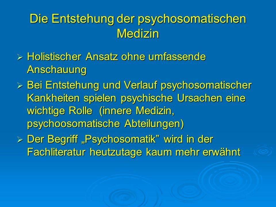 Die Entstehung der psychosomatischen Medizin