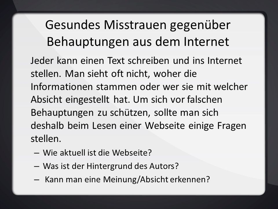 Gesundes Misstrauen gegenüber Behauptungen aus dem Internet