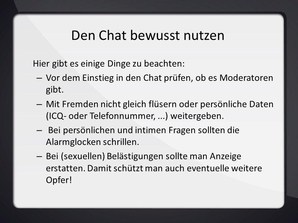 Den Chat bewusst nutzen