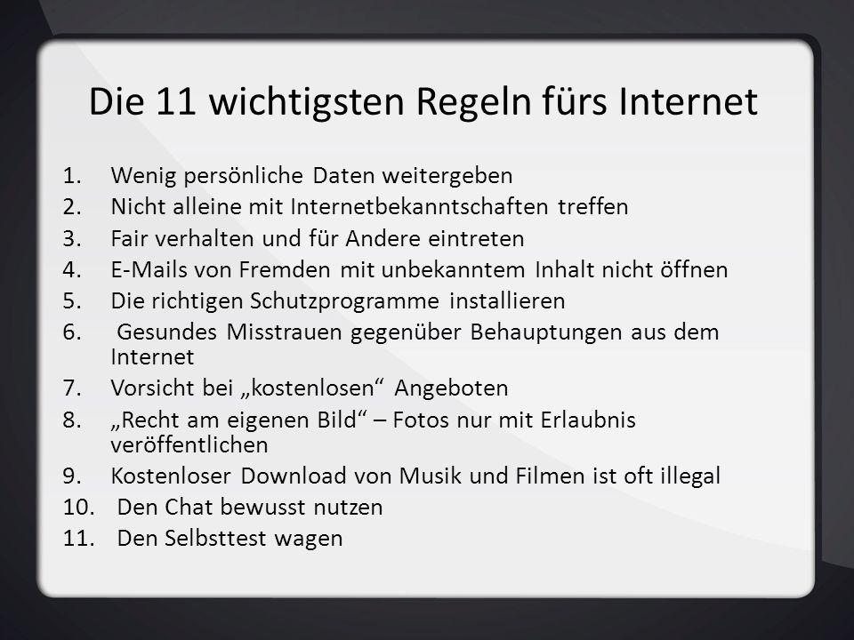 Die 11 wichtigsten Regeln fürs Internet