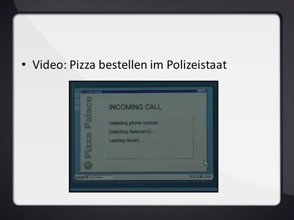 Video: Pizza bestellen im Polizeistaat