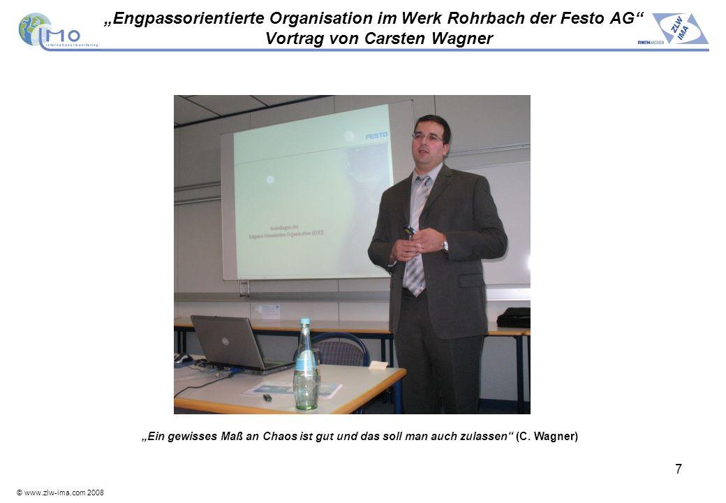 """""""Engpassorientierte Organisation im Werk Rohrbach der Festo AG Vortrag von Carsten Wagner"""