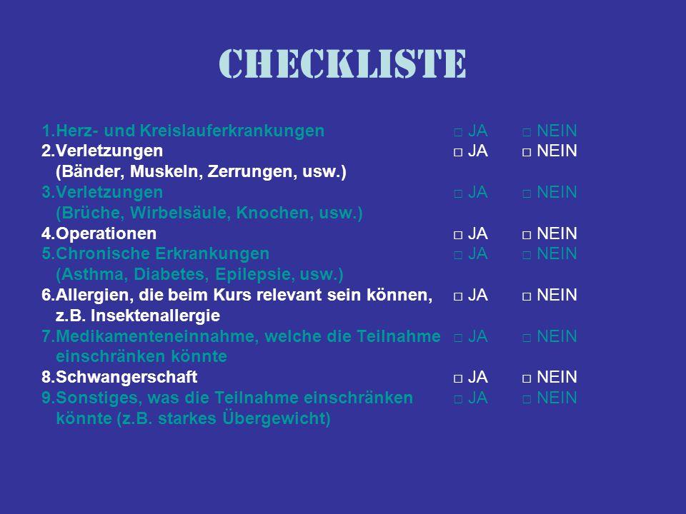 Checkliste 1.Herz- und Kreislauferkrankungen □ JA □ NEIN