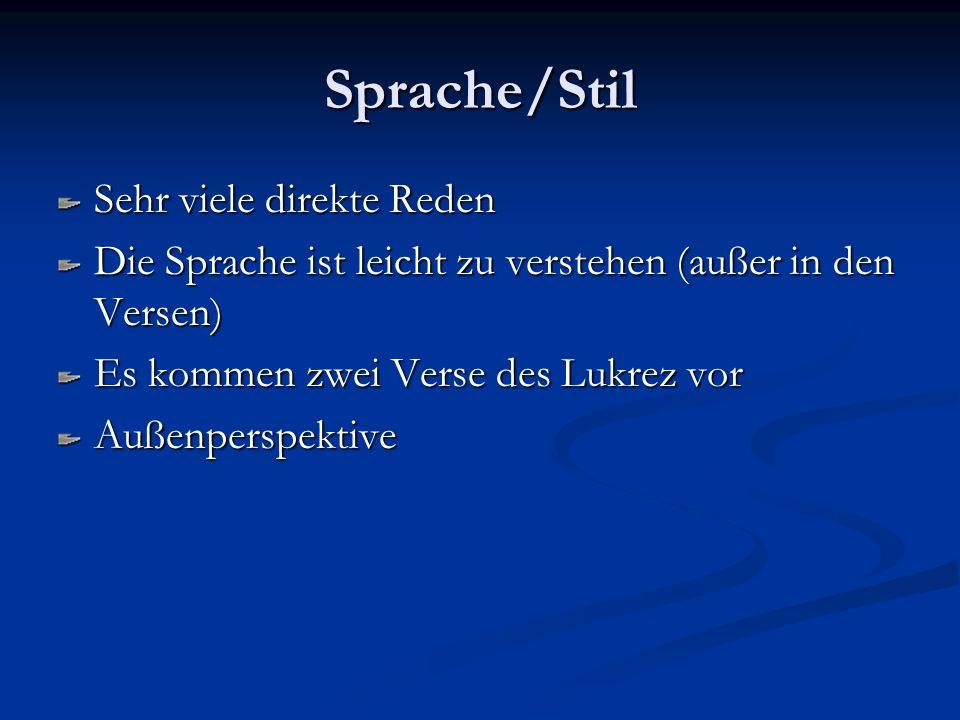 Sprache/Stil Sehr viele direkte Reden