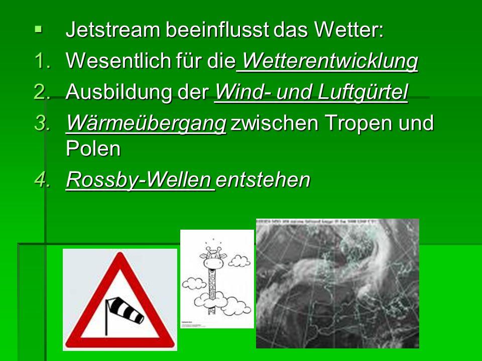 Jetstream beeinflusst das Wetter: