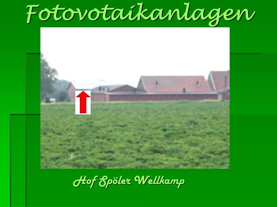 Fotovotaikanlagen Hof Spöler Wellkamp
