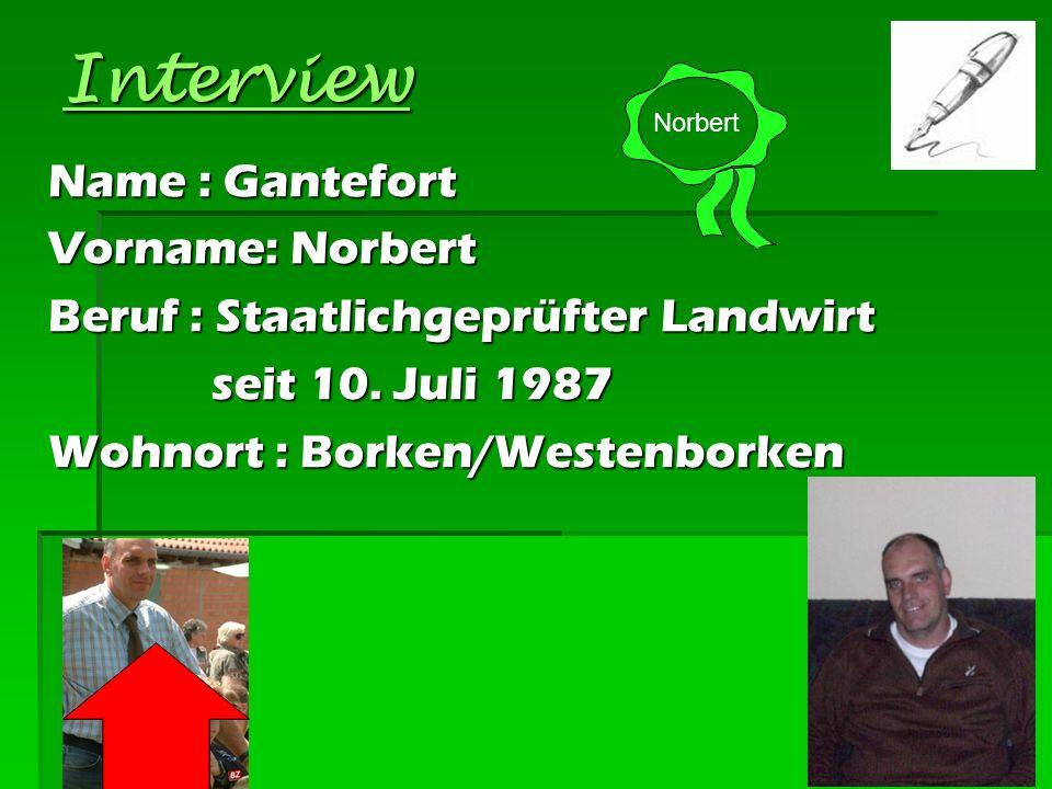 Interview Name : Gantefort Vorname: Norbert