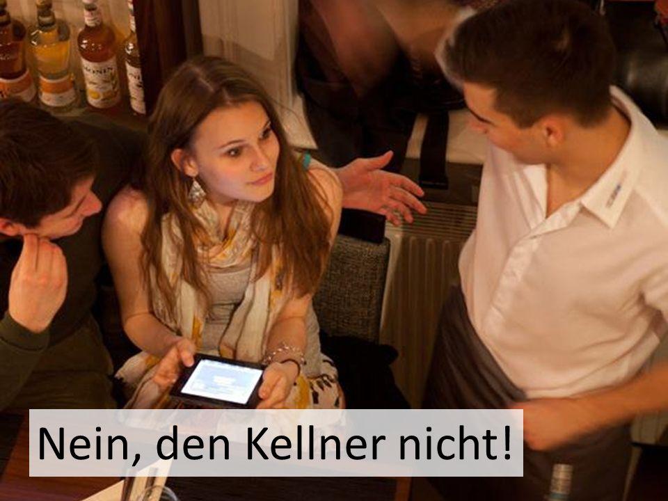 Markus Nein, den Kellner nicht!