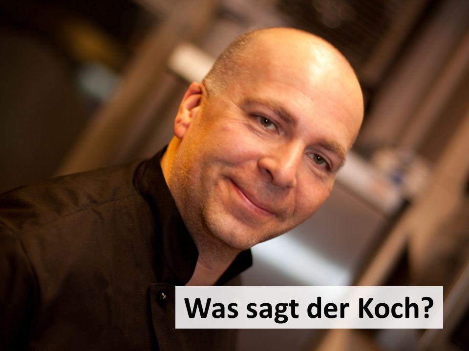 Markus Was sagt der Koch