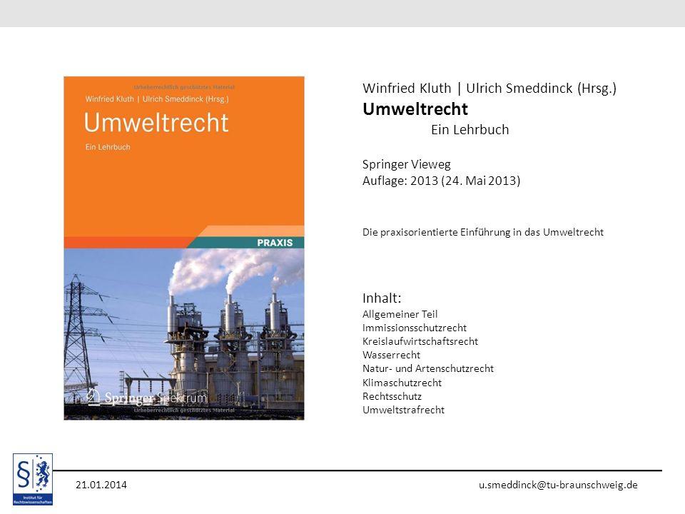 Umweltrecht Winfried Kluth | Ulrich Smeddinck (Hrsg.) Ein Lehrbuch