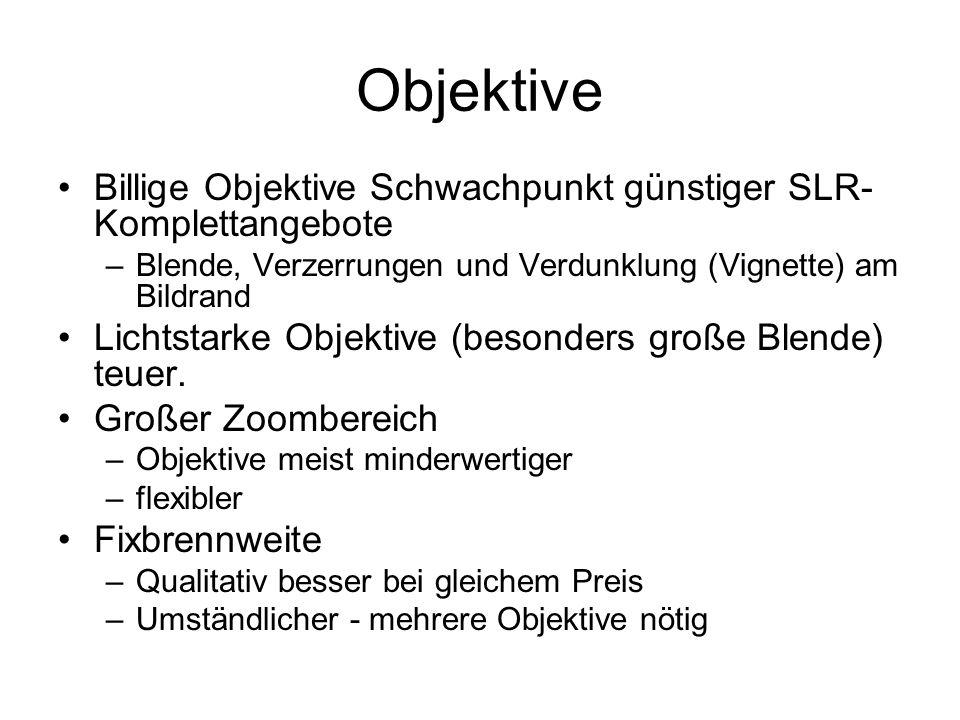 Objektive Billige Objektive Schwachpunkt günstiger SLR-Komplettangebote. Blende, Verzerrungen und Verdunklung (Vignette) am Bildrand.