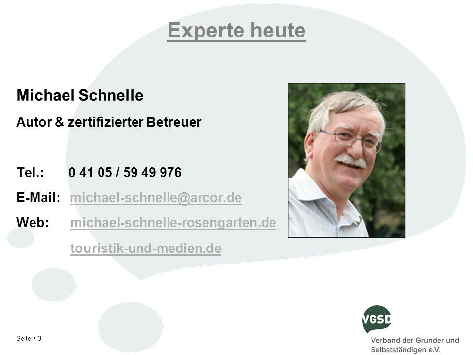 Experte heute Michael Schnelle Autor & zertifizierter Betreuer