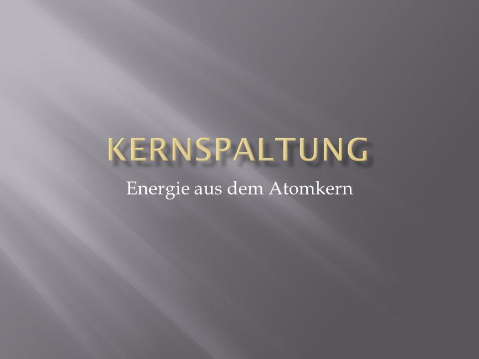 Energie aus dem Atomkern