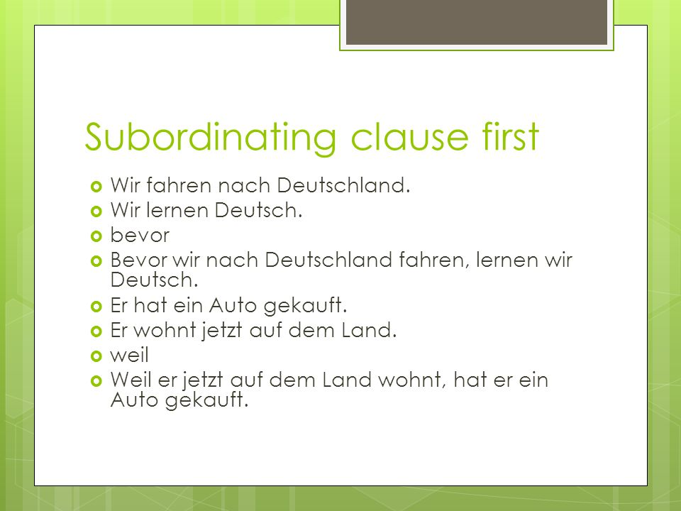 Subordinating clause first