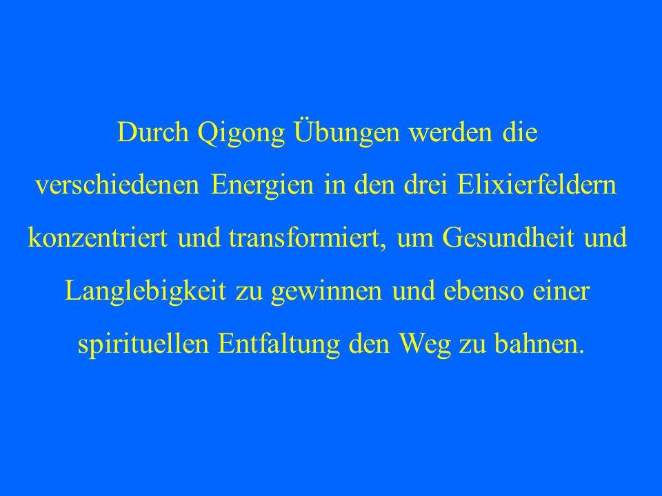 Durch Qigong Übungen werden die