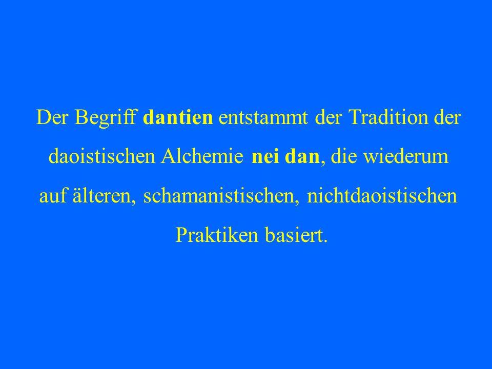 Der Begriff dantien entstammt der Tradition der