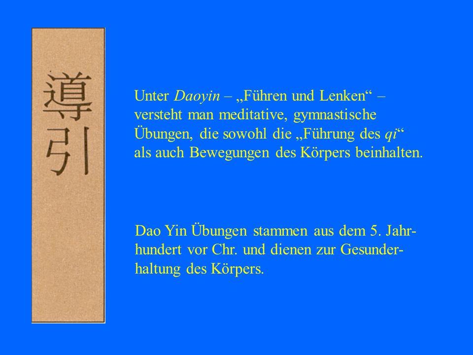 """Unter Daoyin – """"Führen und Lenken –"""