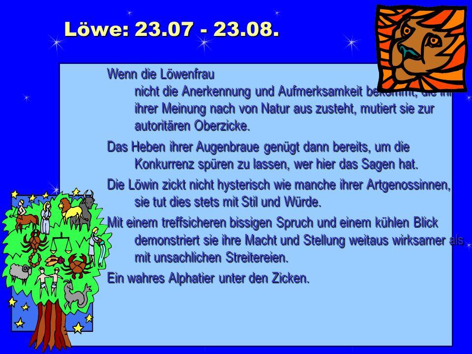 Löwe: 23.07 - 23.08.