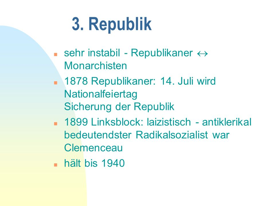 3. Republik sehr instabil - Republikaner  Monarchisten