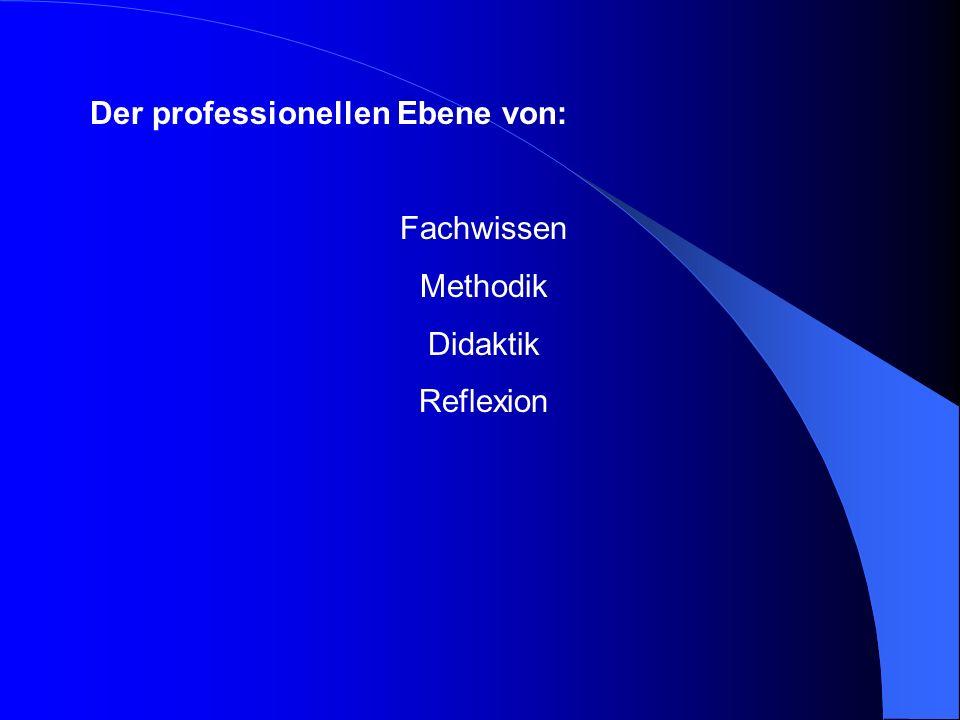 Der professionellen Ebene von: