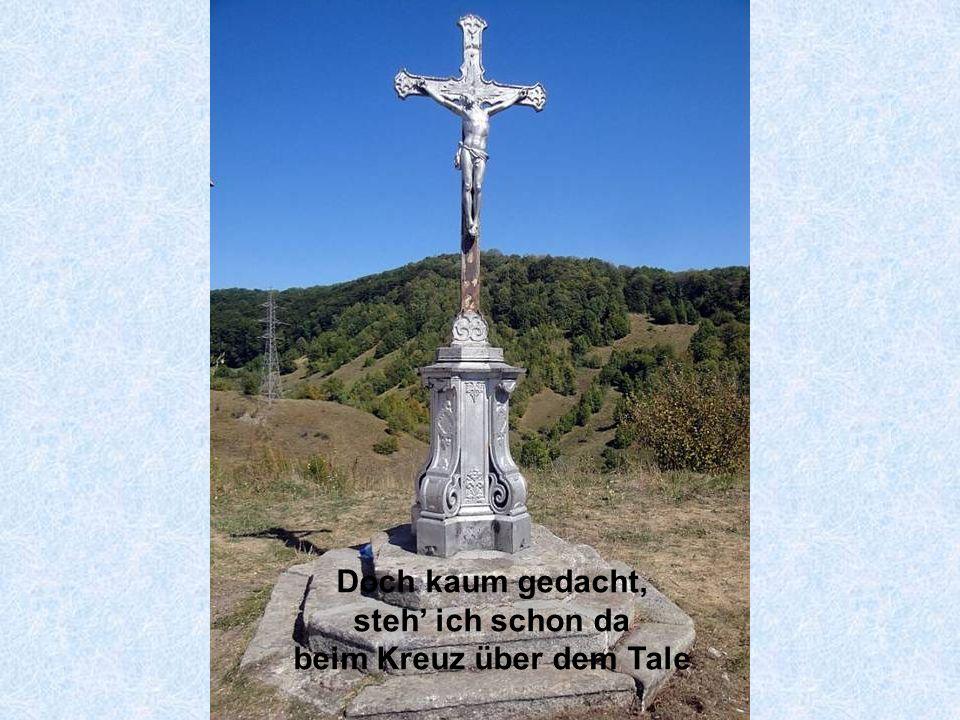 beim Kreuz über dem Tale