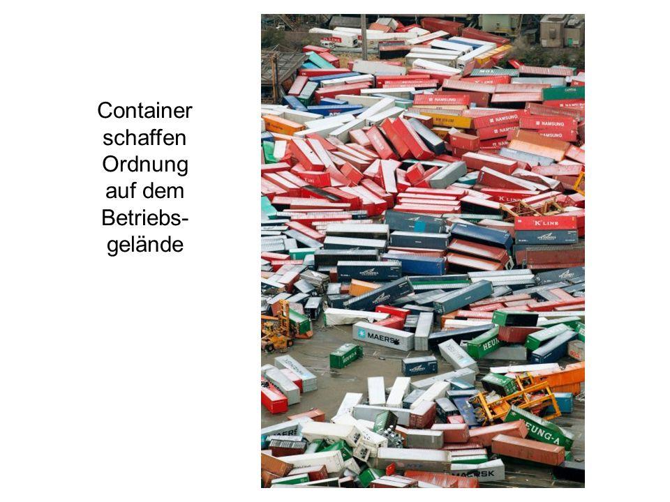 Container schaffen Ordnung auf dem Betriebs-gelände