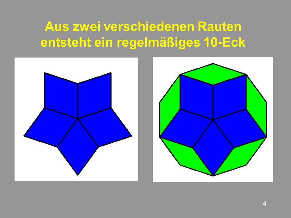 Aus zwei verschiedenen Rauten entsteht ein regelmäßiges 10-Eck