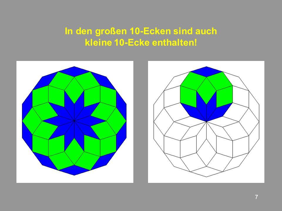 In den großen 10-Ecken sind auch kleine 10-Ecke enthalten!