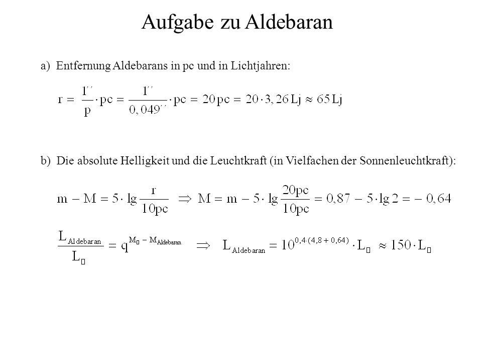 Aufgabe zu Aldebaran a) Entfernung Aldebarans in pc und in Lichtjahren: