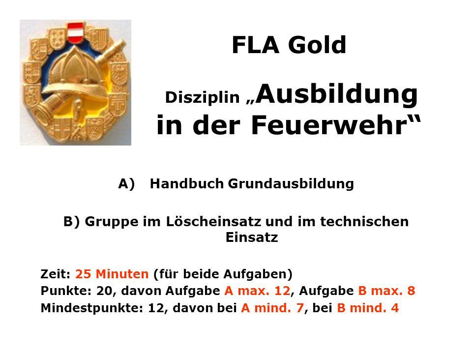 """FLA Gold Disziplin """"Ausbildung in der Feuerwehr"""