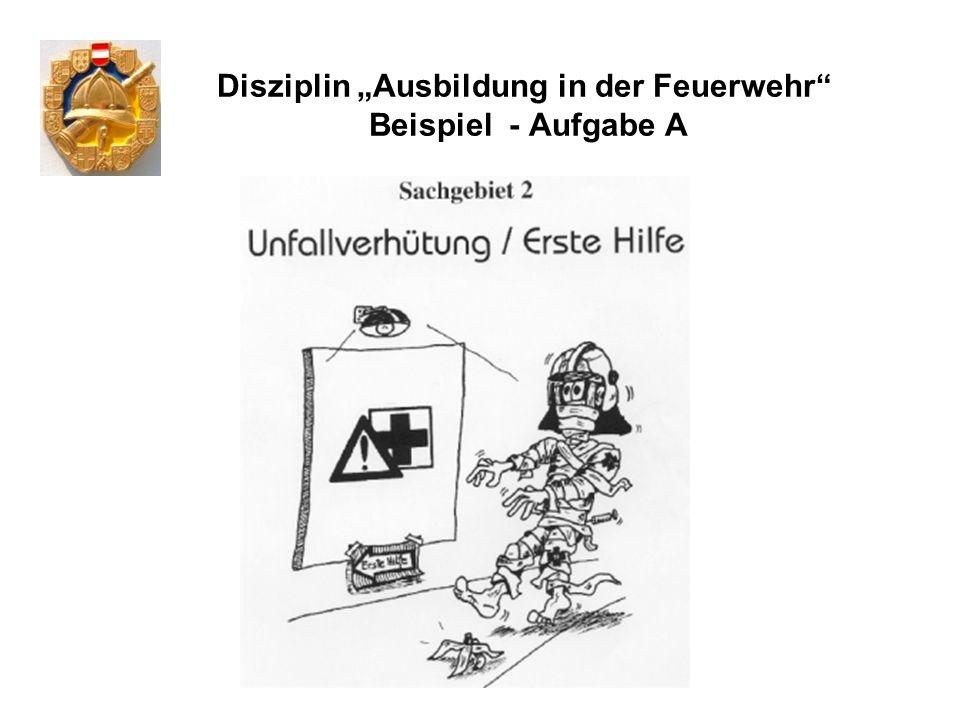 """Disziplin """"Ausbildung in der Feuerwehr Beispiel - Aufgabe A"""