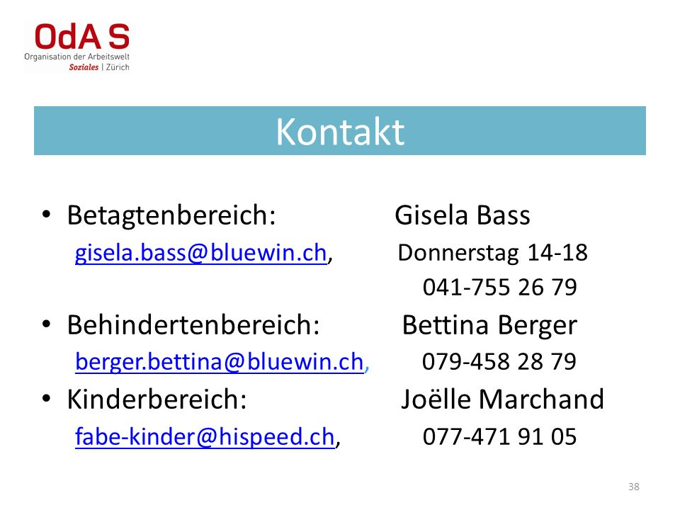 Kontakt Betagtenbereich: Gisela Bass