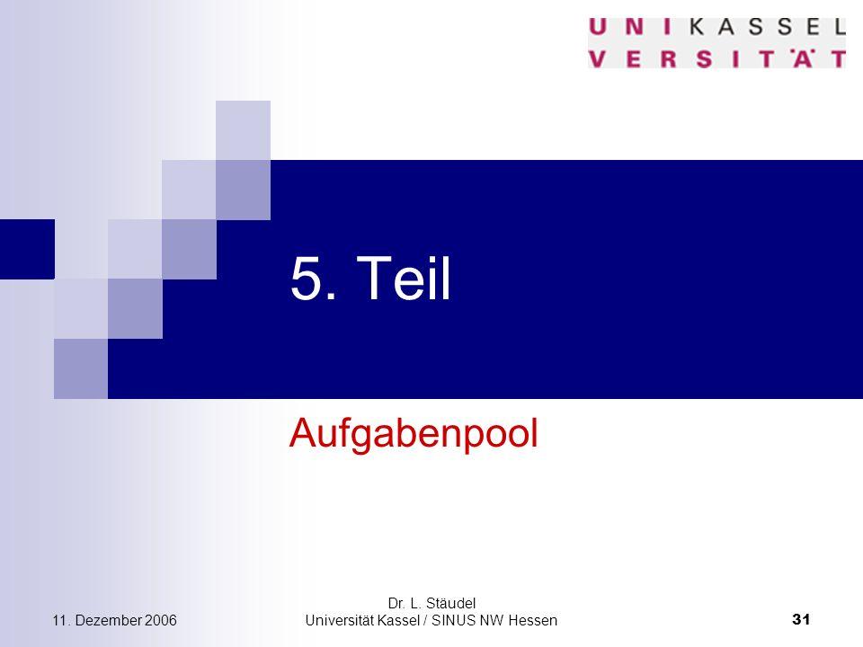 Dr. L. Stäudel Universität Kassel / SINUS NW Hessen