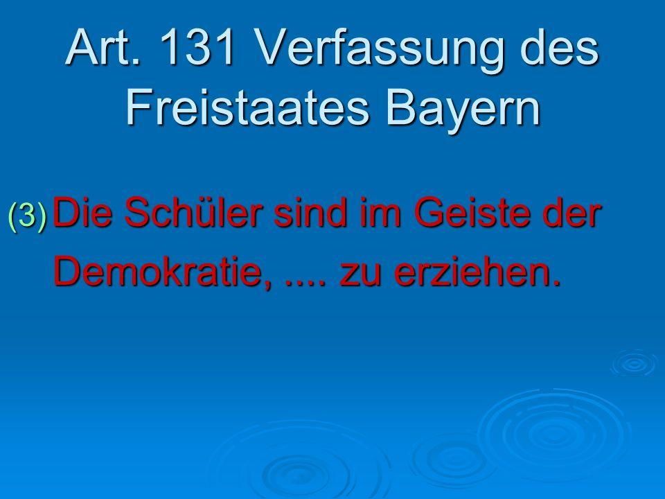Art. 131 Verfassung des Freistaates Bayern