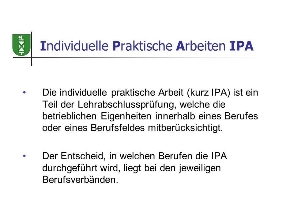 Individuelle Praktische Arbeiten IPA