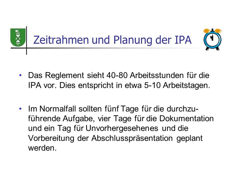 Zeitrahmen und Planung der IPA