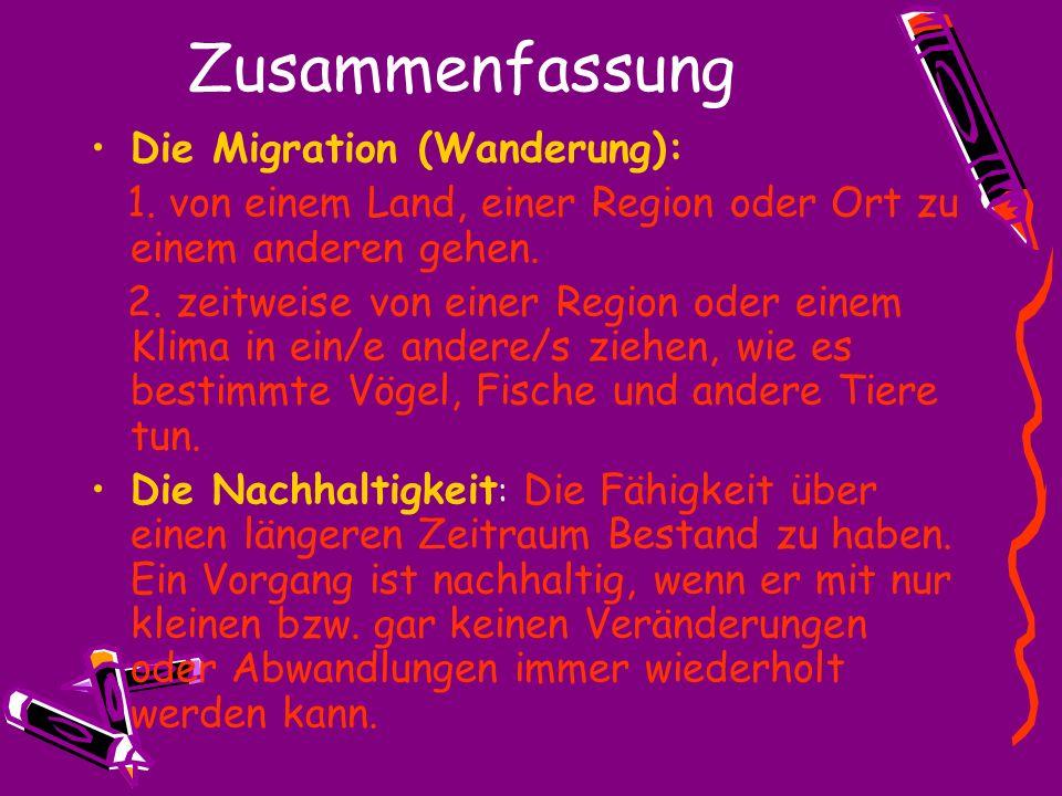 Zusammenfassung Die Migration (Wanderung):