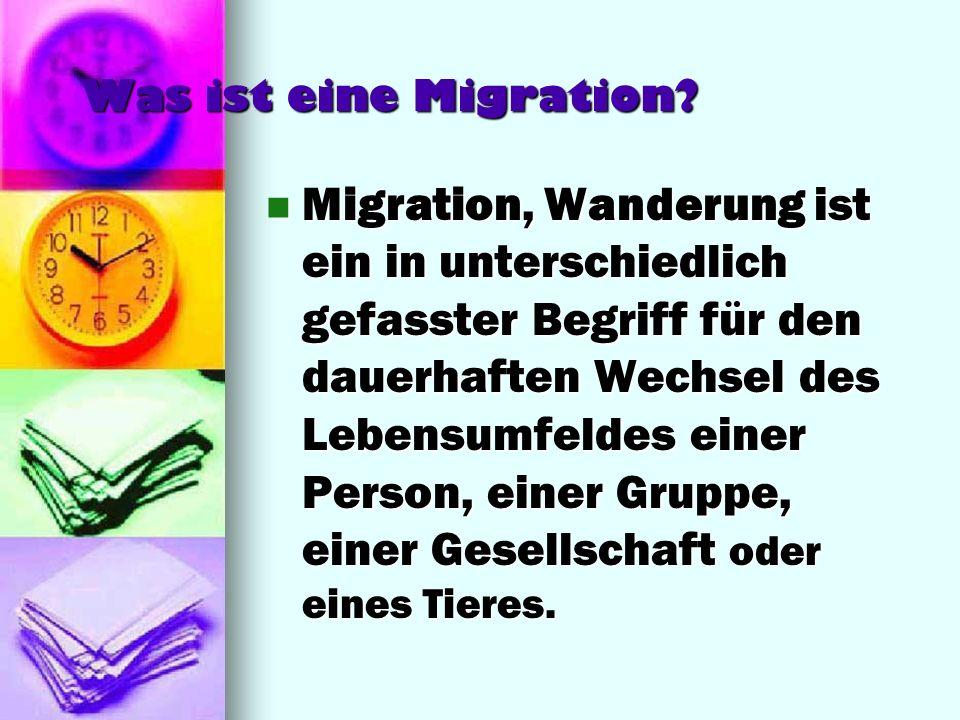 Was ist eine Migration
