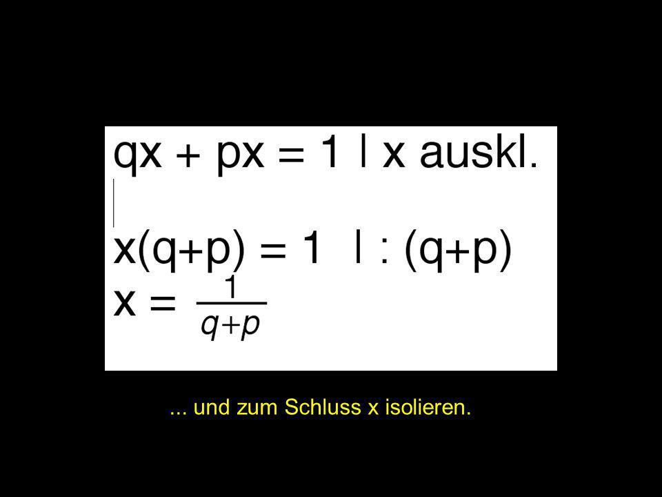 2x = | ... und zum Schluss x isolieren.