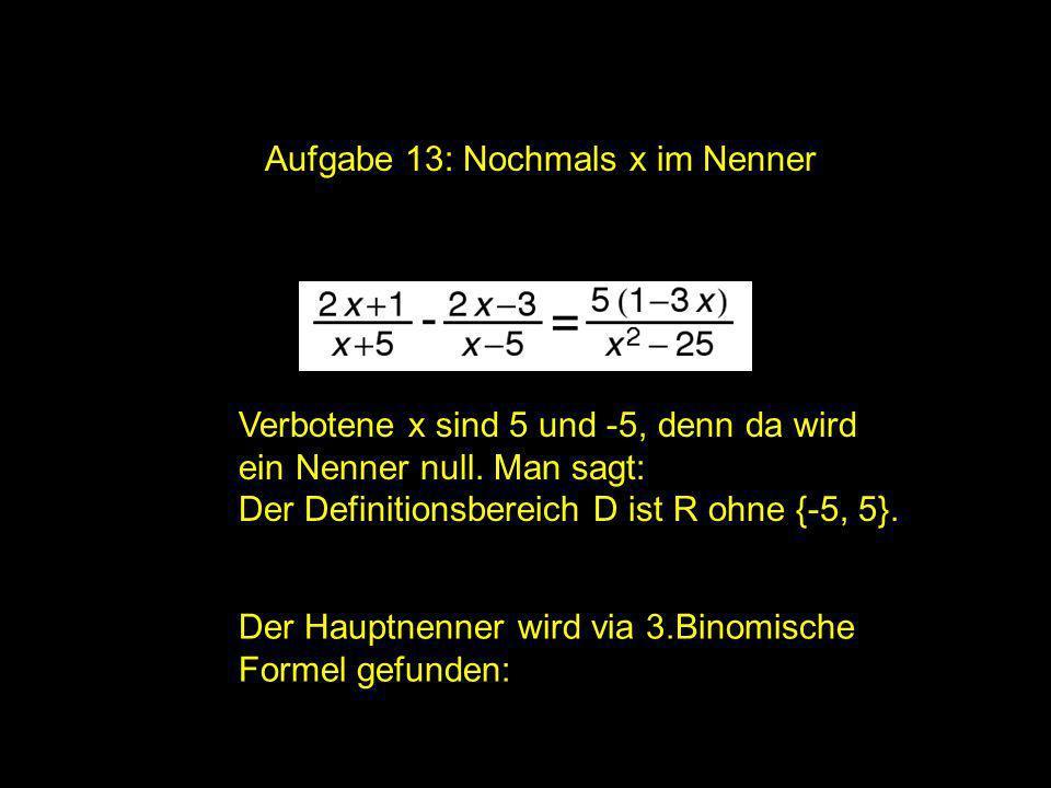 2x = | Aufgabe 13: Nochmals x im Nenner