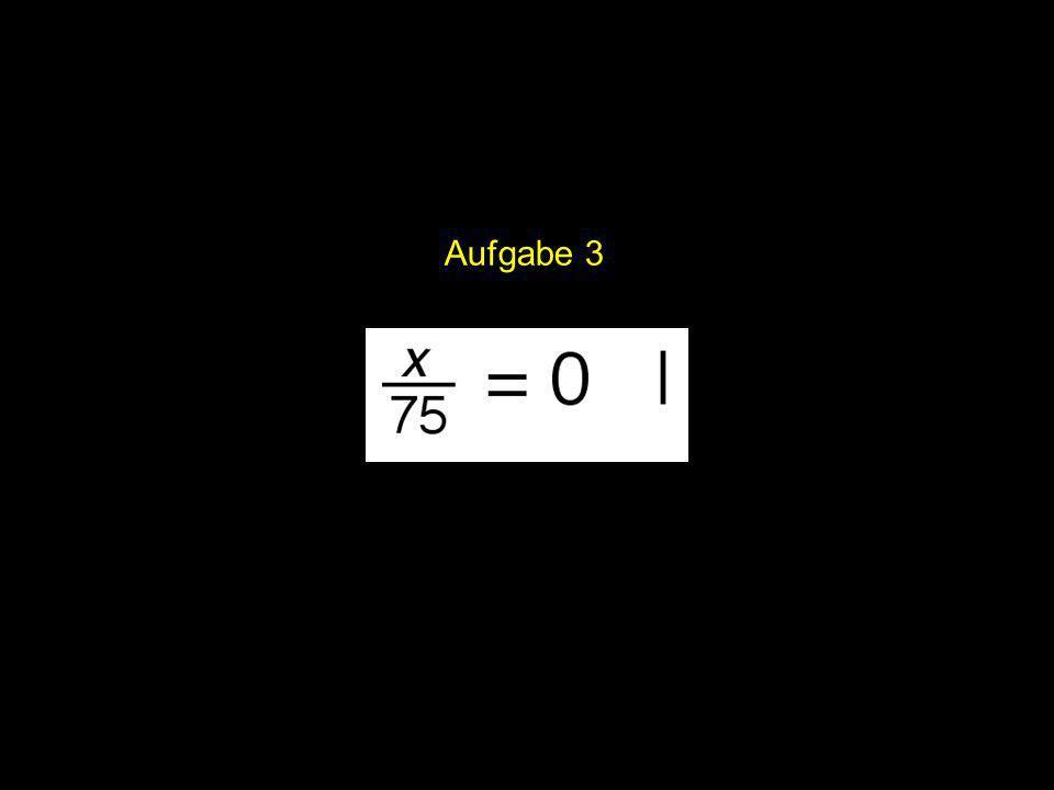 2x = | Aufgabe 3