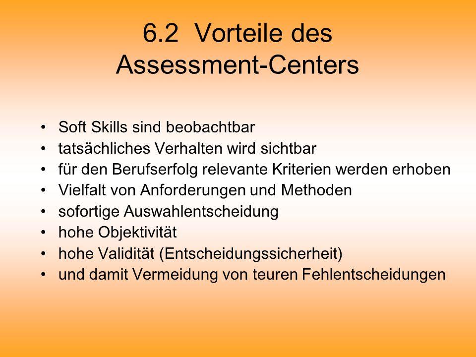 6.2 Vorteile des Assessment-Centers