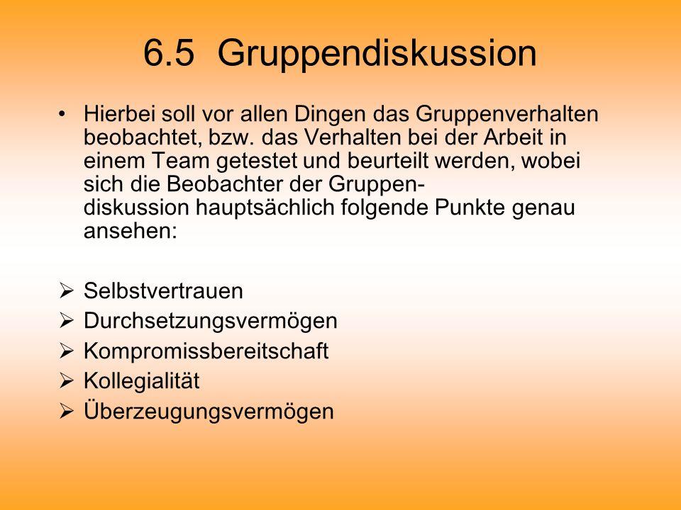 6.5 Gruppendiskussion