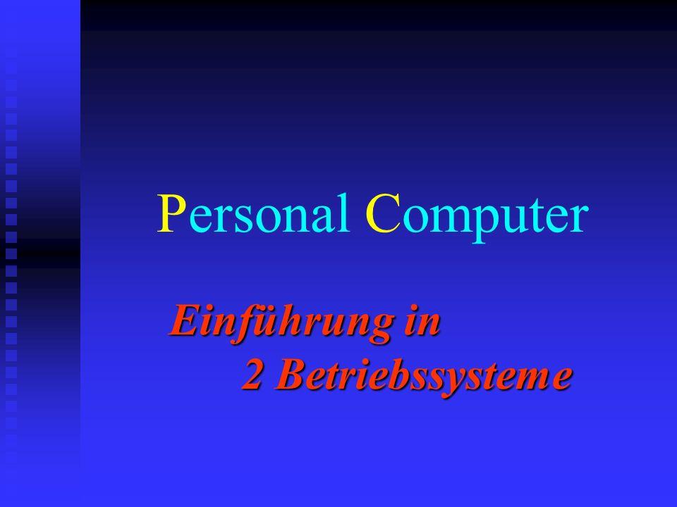 Einführung in 2 Betriebssysteme