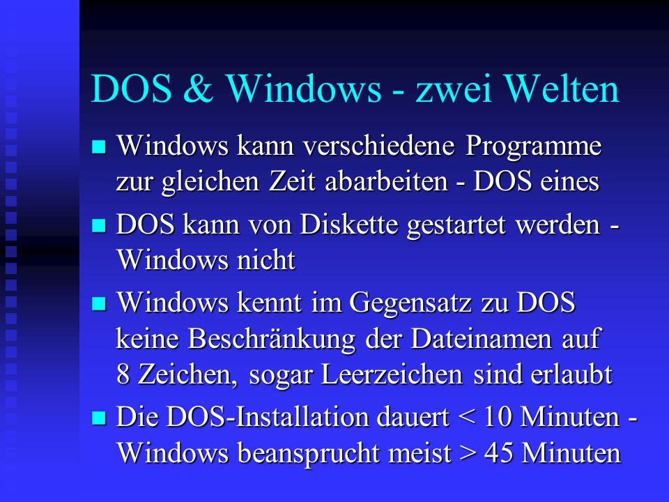 DOS & Windows - zwei Welten