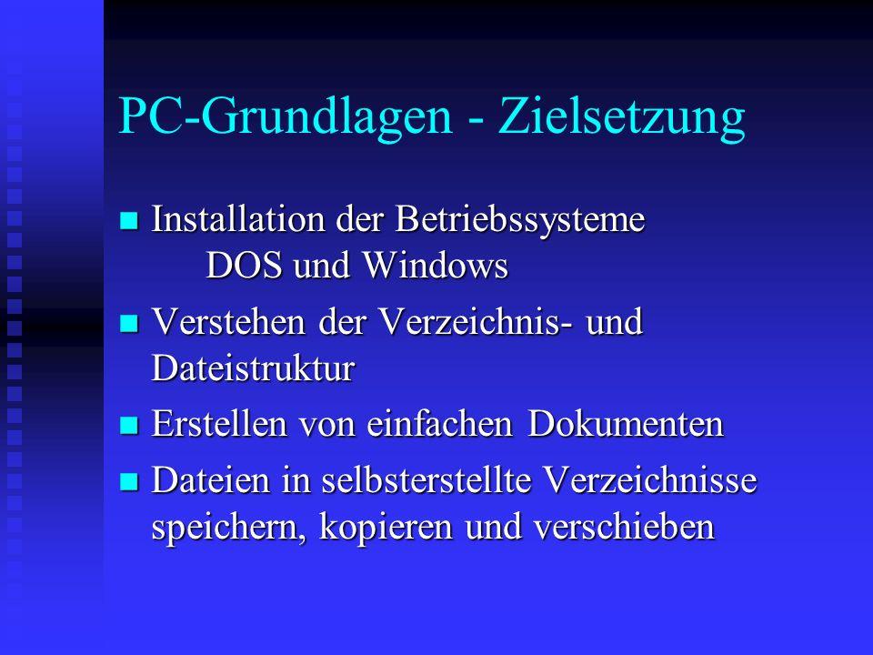 PC-Grundlagen - Zielsetzung