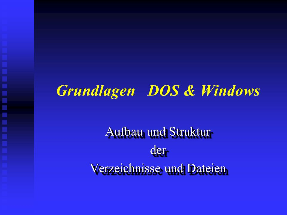 Grundlagen DOS & Windows