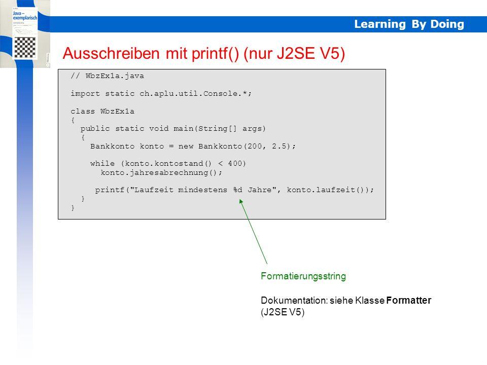 Ausschreiben mit printf() (nur J2SE V5)